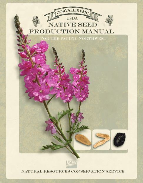 Native Seed Production Manual for the Pacific Northwest